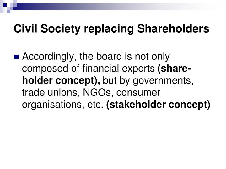 Civil Society replacing Shareholders