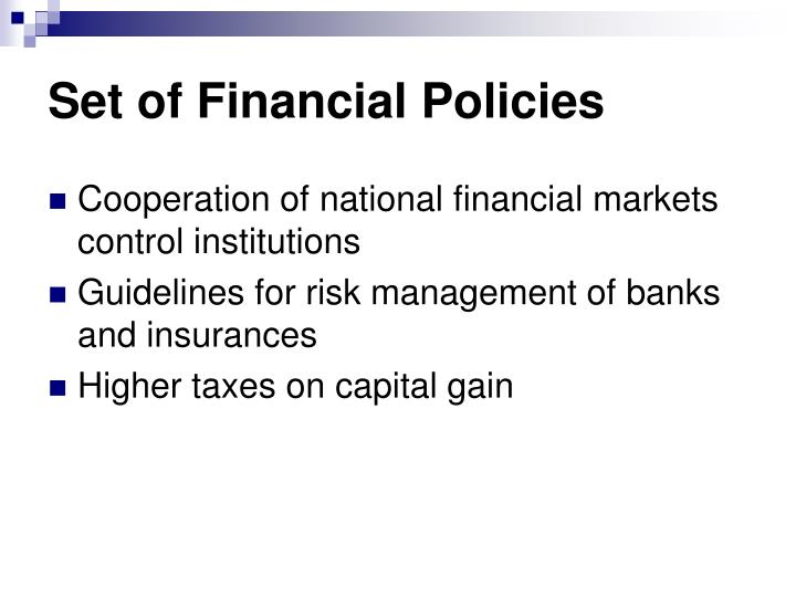 Set of Financial Policies
