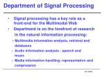 department of signal processing