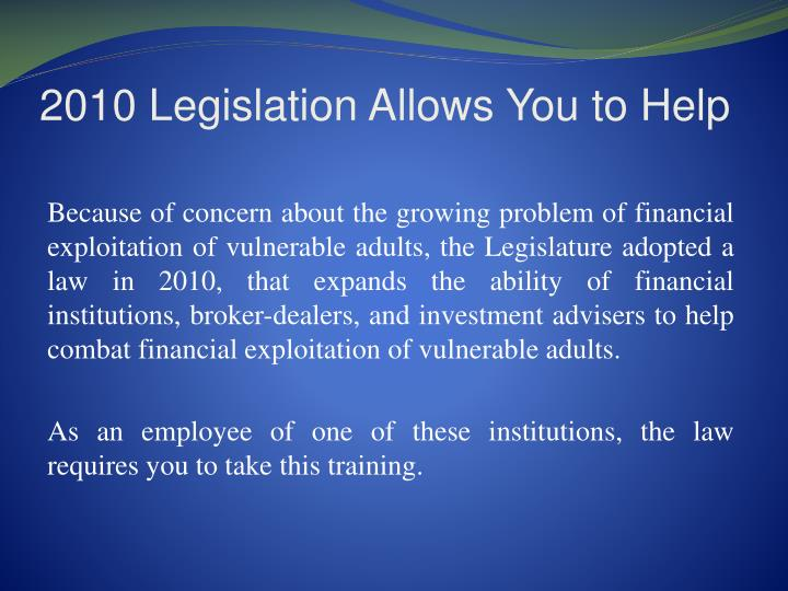 2010 Legislation Allows You to Help