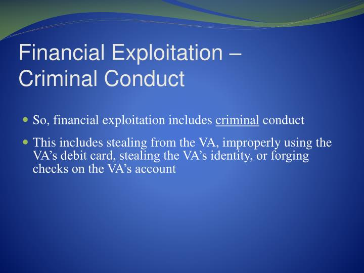 Financial Exploitation –