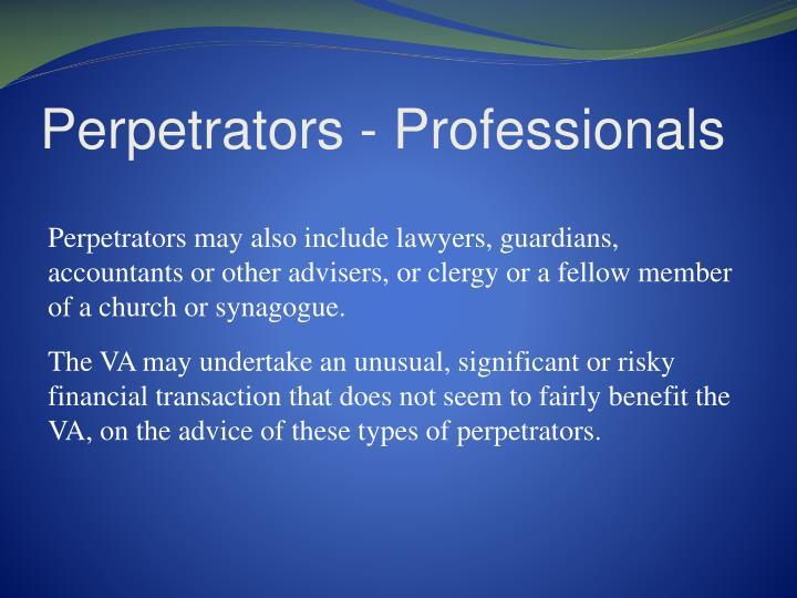 Perpetrators - Professionals