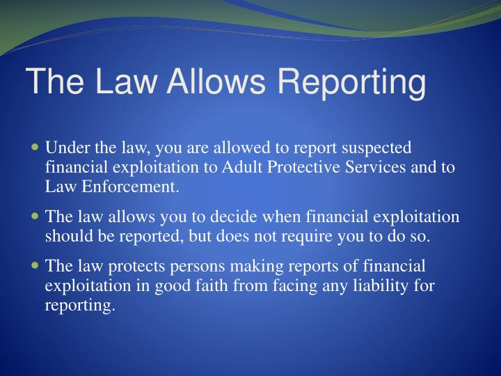 The Law Allows Reporting