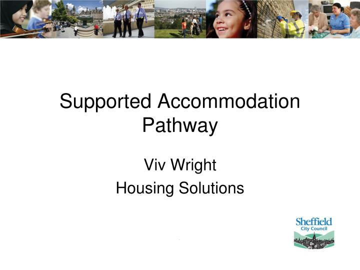 Supported accommodation pathway
