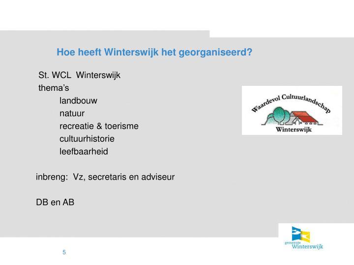 Hoe heeft Winterswijk het georganiseerd?