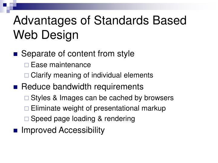 Advantages of Standards Based Web Design