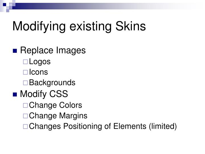 Modifying existing Skins