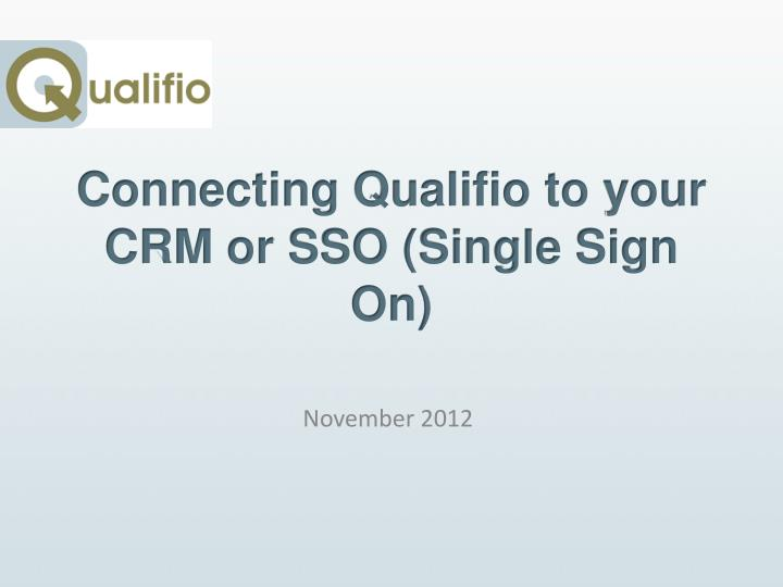 Connecting qualifio to your crm or sso single sign on