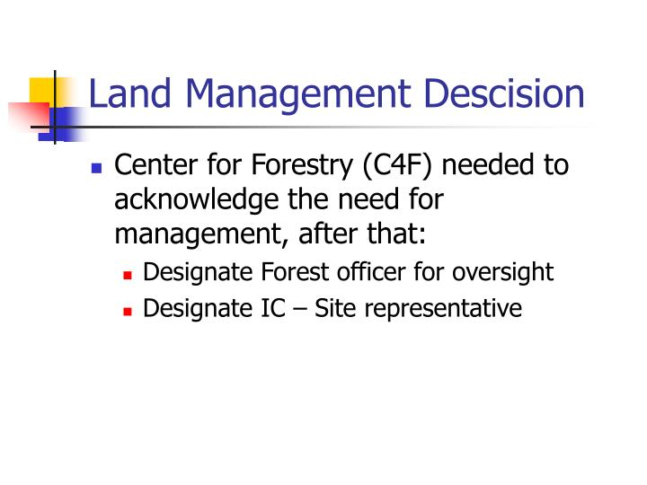 Land Management Descision