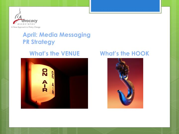 April: Media Messaging