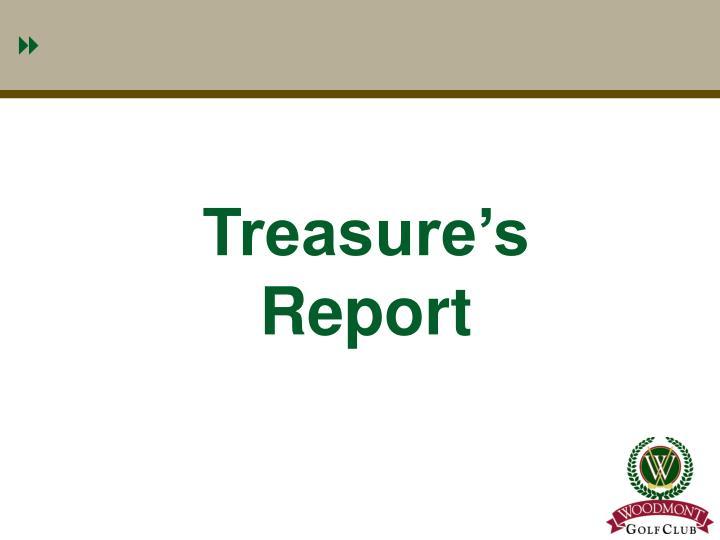 Treasure's Report