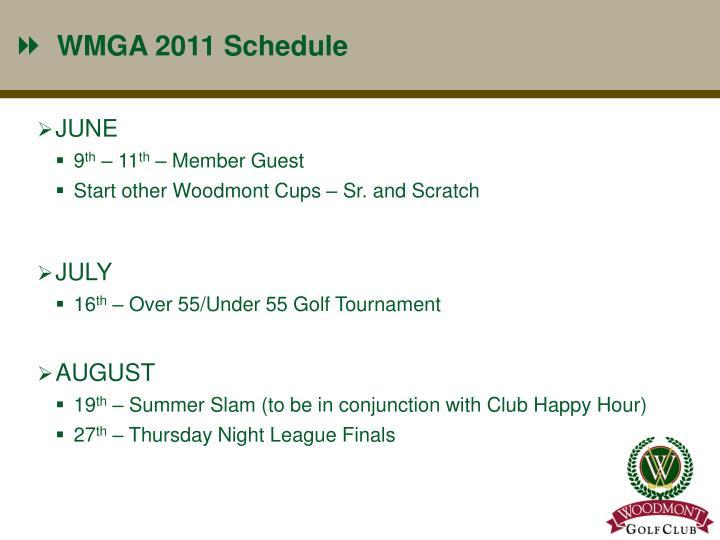 WMGA 2011 Schedule