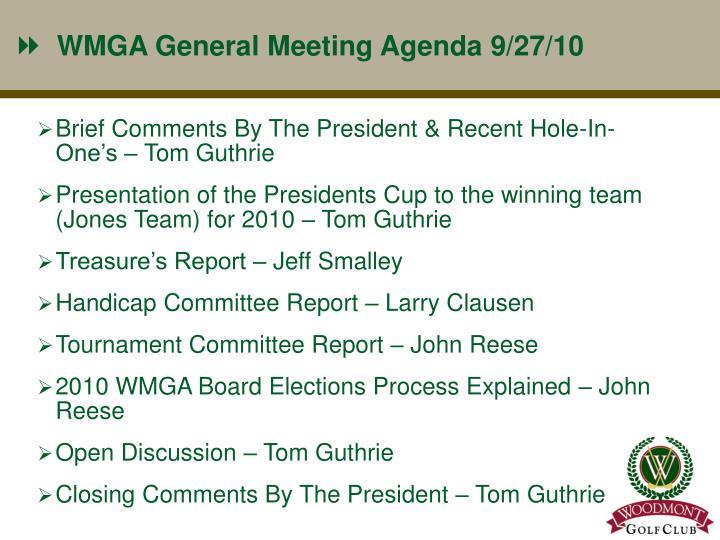 WMGA General Meeting Agenda 9/27/10