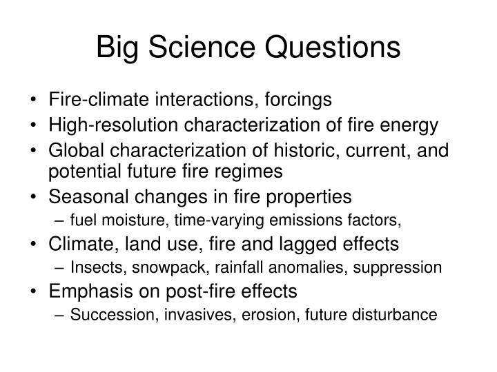 Big science questions