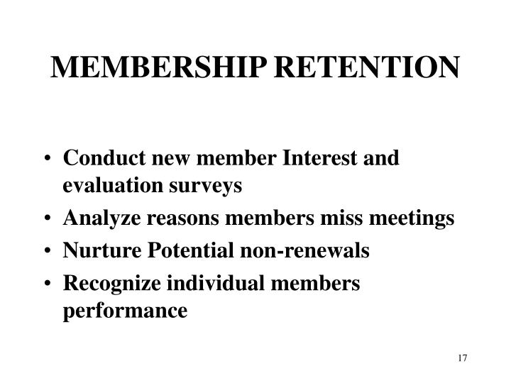 Conduct new member Interest and evaluation surveys