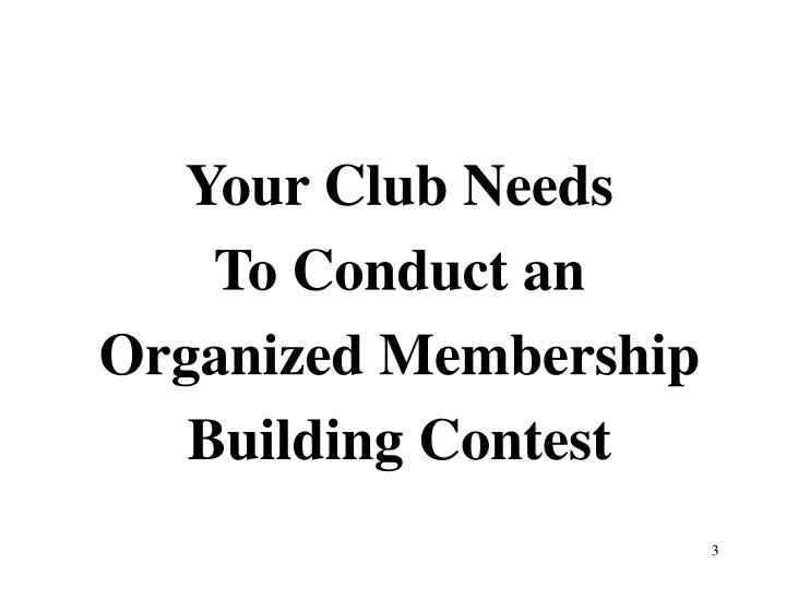Your Club Needs