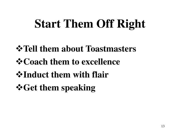 Tell them about Toastmasters