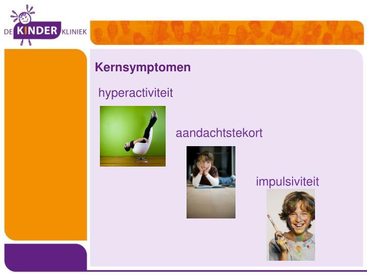 Kernsymptomen