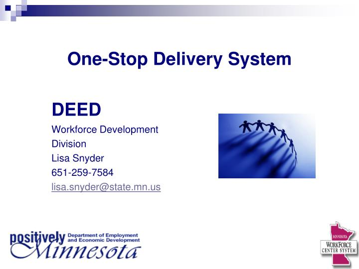 One stop delivery system