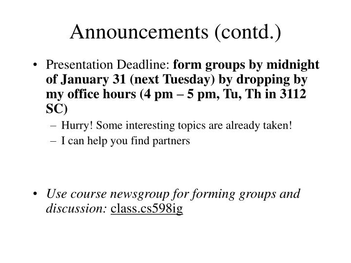 Announcements (contd.)