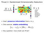 thrust 2 randomized dimensionality reduction