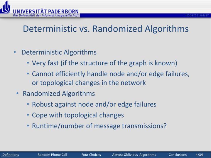 Deterministic vs. Randomized Algorithms