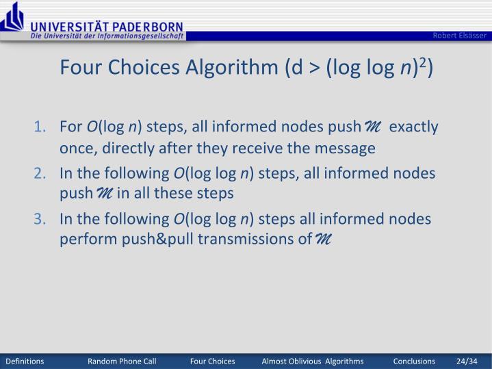Four Choices Algorithm (d > (log log