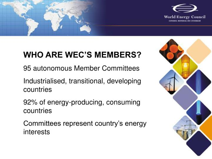 WHO ARE WEC'S MEMBERS?