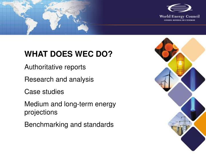 WHAT DOES WEC DO?