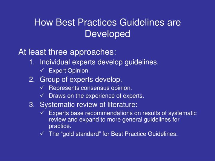 How Best Practices Guidelines are Developed