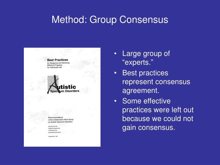 Method: Group Consensus