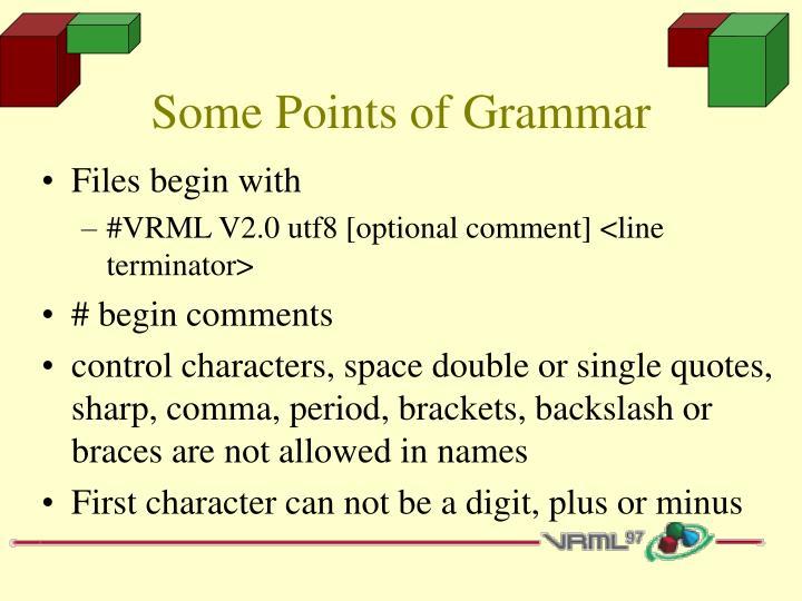 Some Points of Grammar