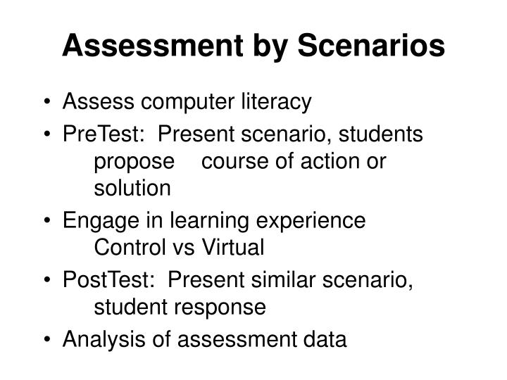Assessment by Scenarios