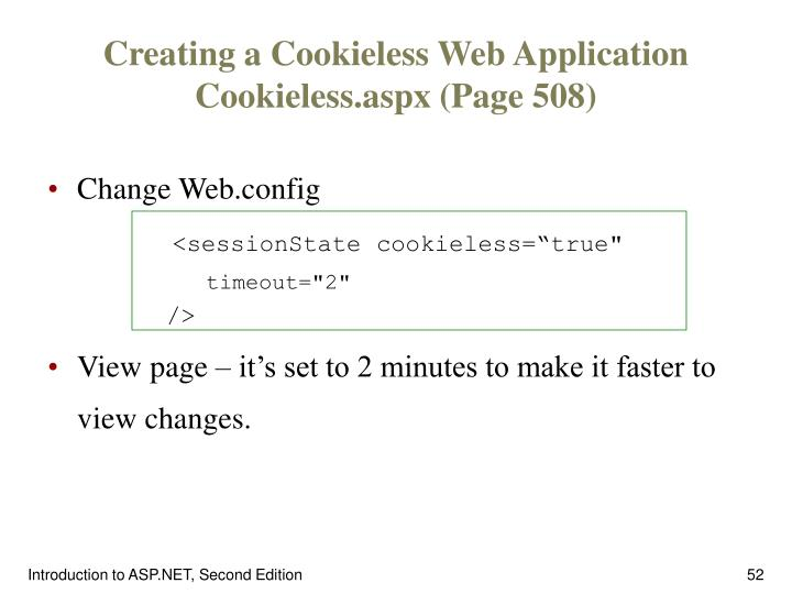 Creating a Cookieless Web Application Cookieless.aspx (Page 508)