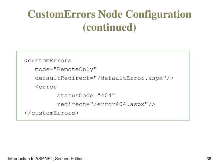 CustomErrors Node Configuration (continued)