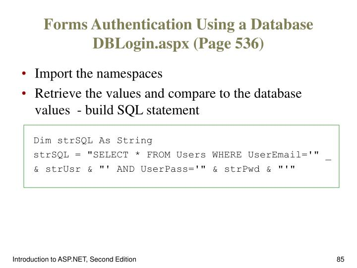 Forms Authentication Using a Database DBLogin.aspx (Page 536)