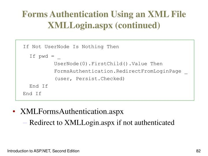 Forms Authentication Using an XML File XMLLogin.aspx (continued)