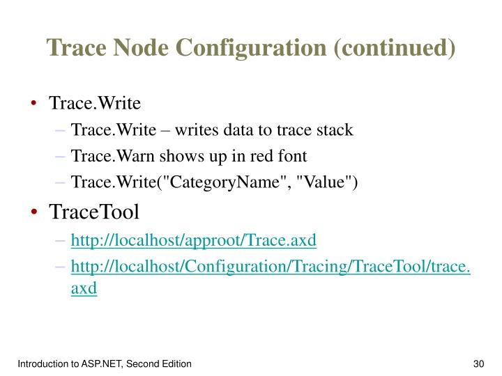 Trace Node Configuration (continued)