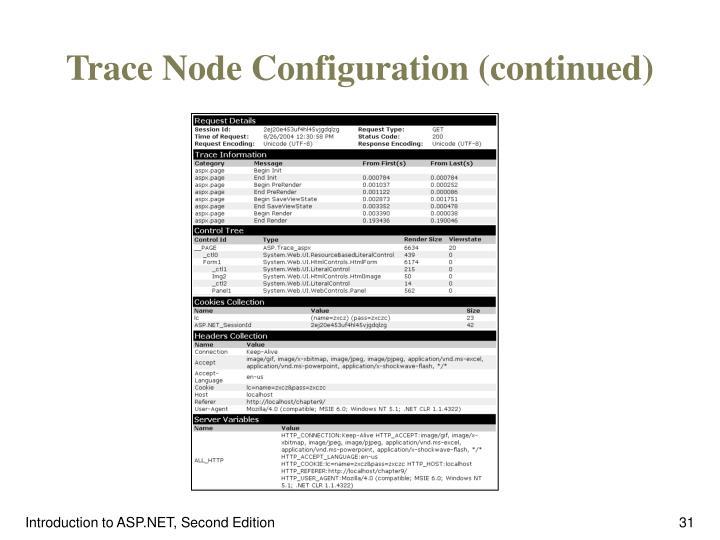 Trace Node Configuration (continued)