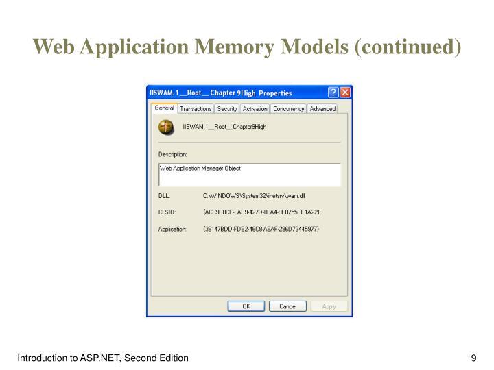 Web Application Memory Models (continued)