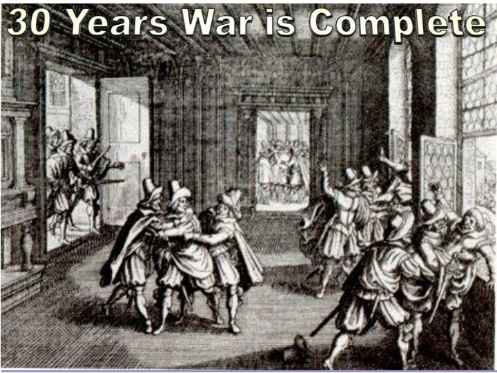 30 Years War is Complete