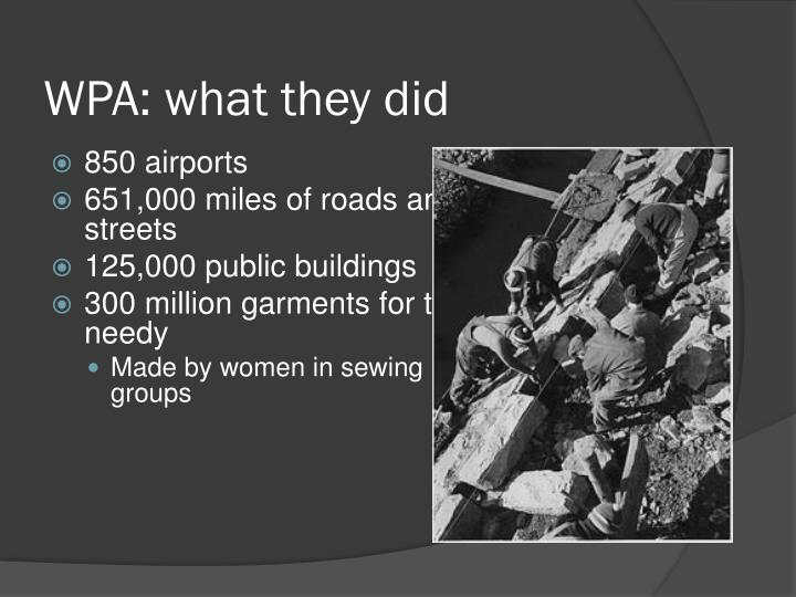 WPA: what they did