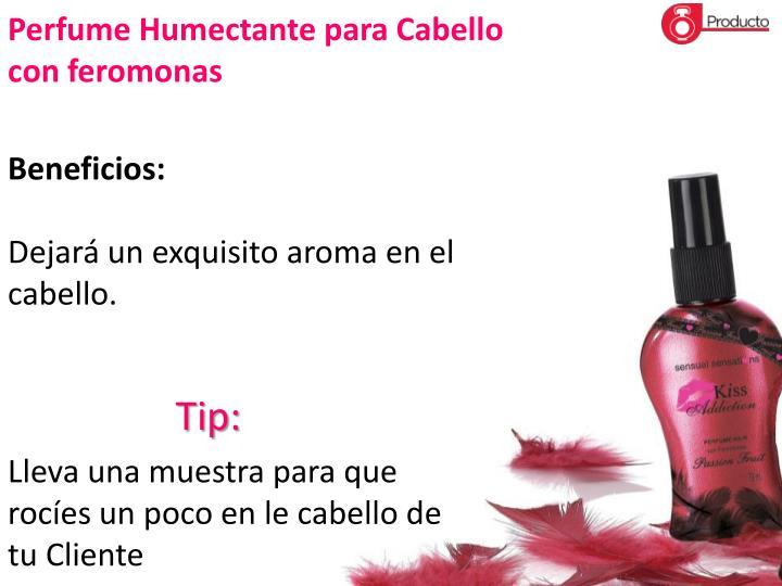 Perfume Humectante para Cabello con feromonas