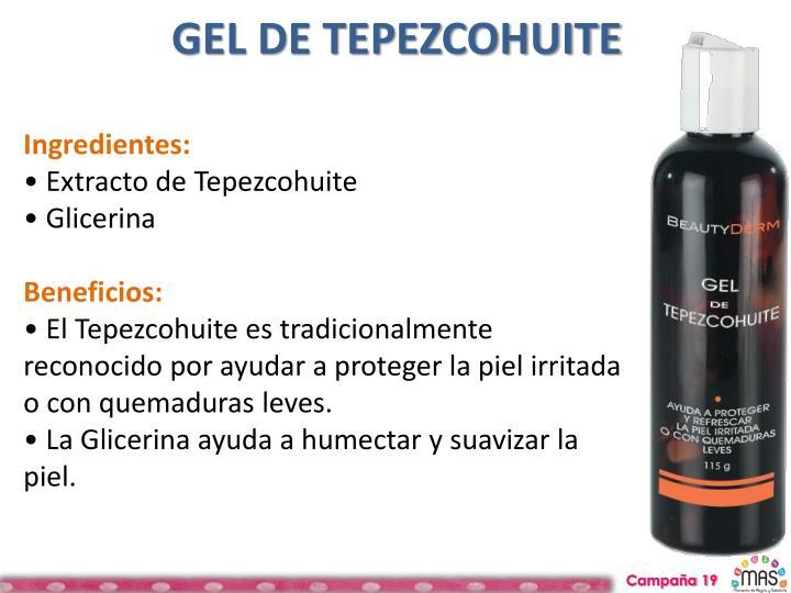 GEL DE TEPEZCOHUITE