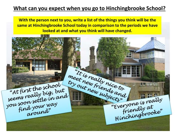What can you expect when you go to Hinchingbrooke School?