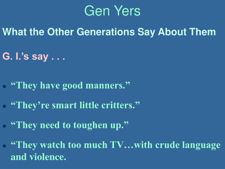 Gen Yers