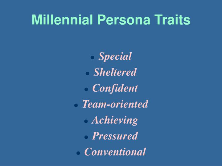 Millennial Persona Traits