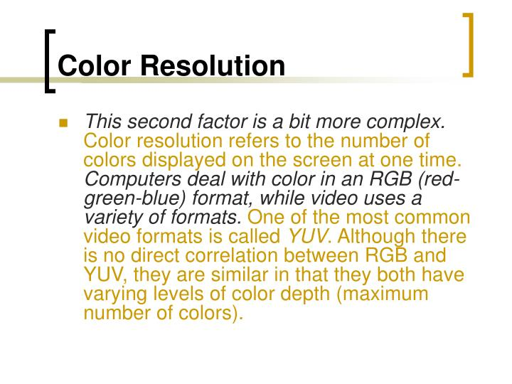 Color Resolution