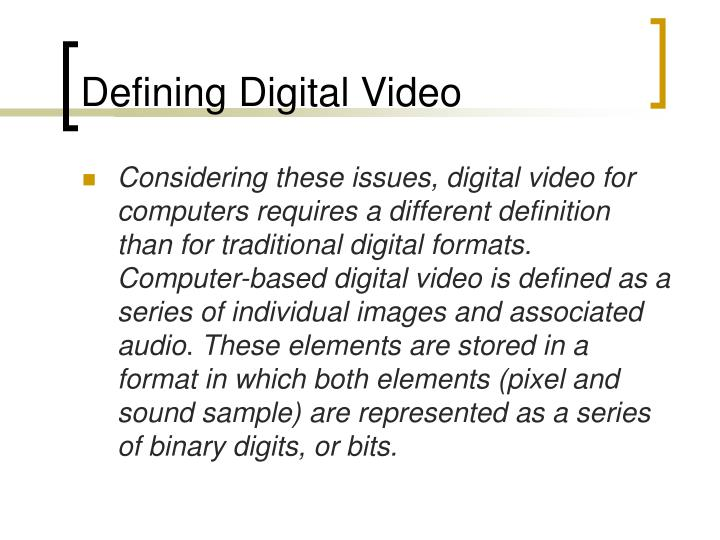 Defining Digital Video