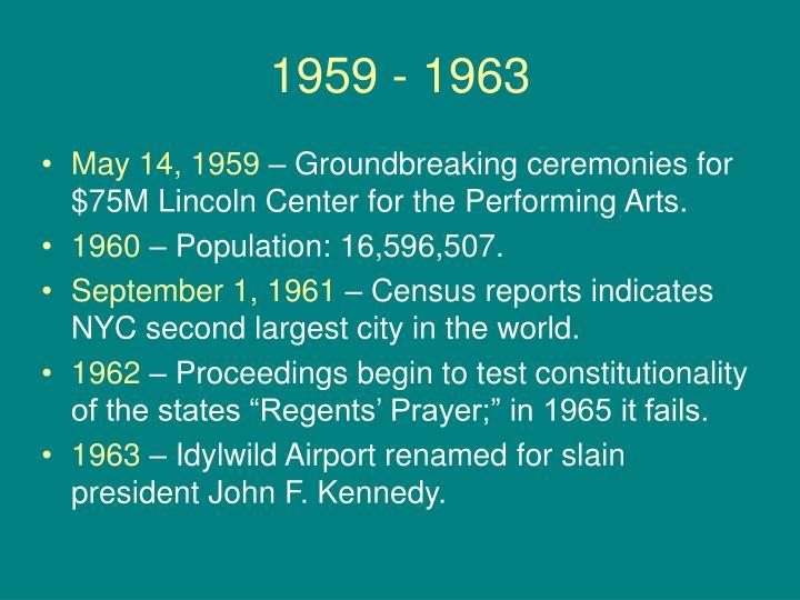1959 - 1963